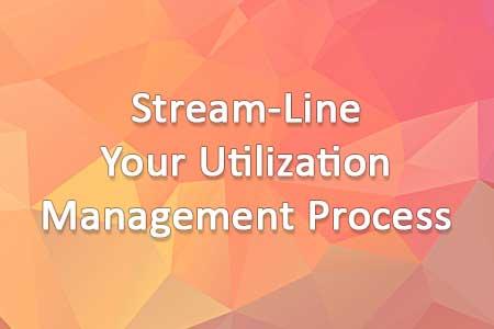 Utilization Management Process